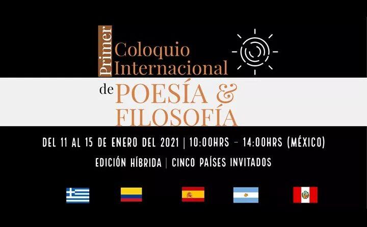 Primer Coloquio Internacional de Poesía y Filosofía: Del 11 al 15 de enero del 2021. Programa general