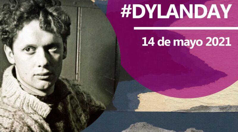 Programa del Día Internacional Dylan Thomas: #DylanDay 14 de mayo 2021