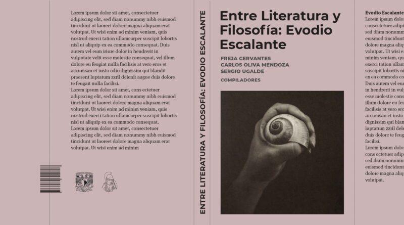 Evodio Escalante: Entre la Literatura y la Filosofía. Por Fernando Salazar Torres