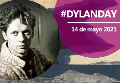 #DylanDay Programa: Homenaje a Dylan Thomas