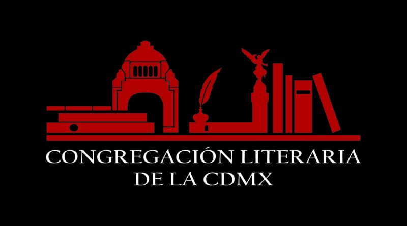 CONVOCATORIA A TODOS LOS ESCRITORES DE LA CDMX Y ZONA METROPOLITANA